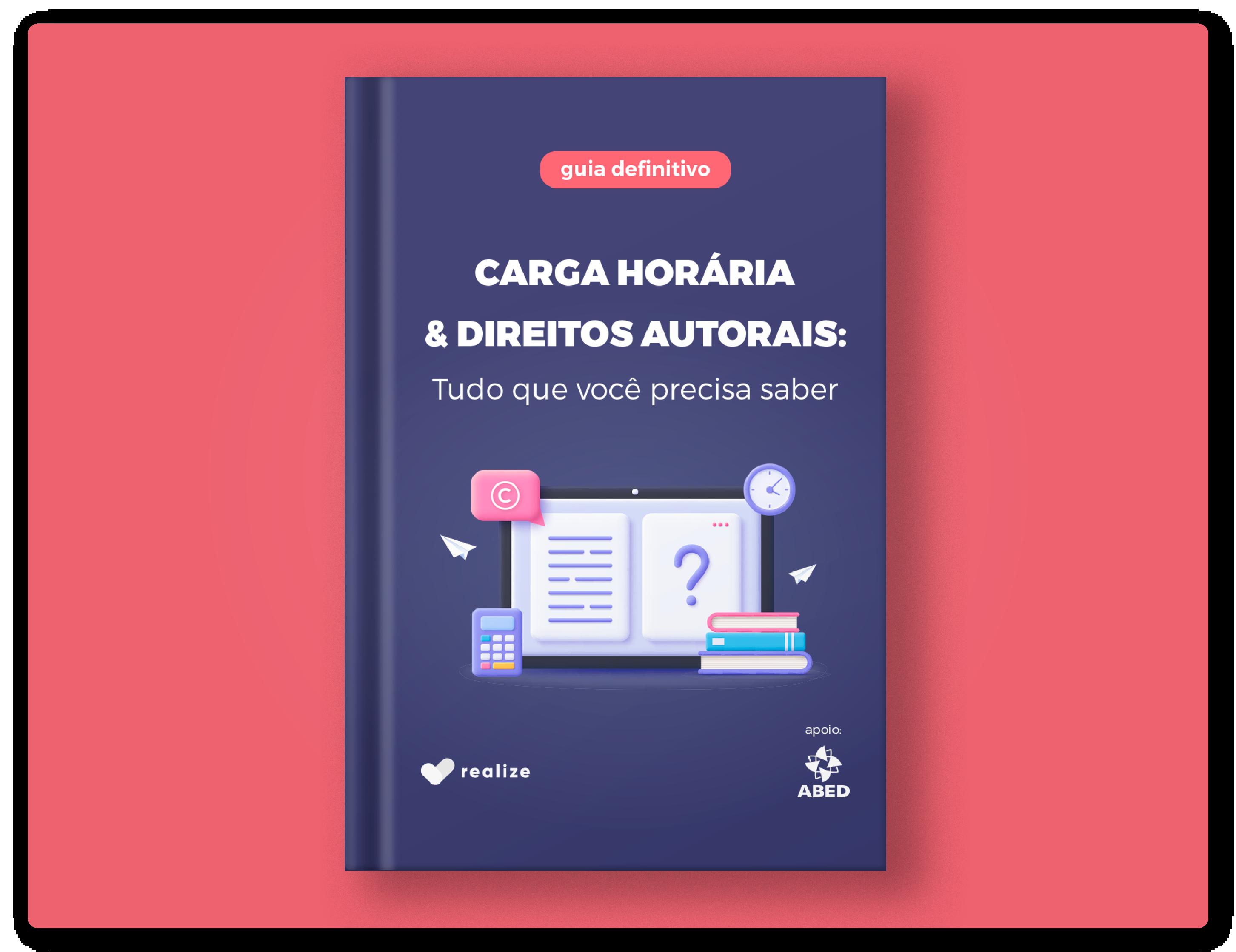 """Ilustração de um livro com a capa do e-book """"Carga Horária & Direitos Autorais: Tudo que você precisa saber"""""""